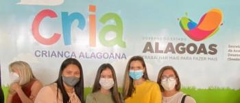 Município de Dois Riachos participa da cerimônia de Lançamento do Programa Cria - Criança Alagoana