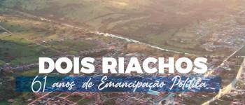 Dois Riachos - 61 Anos de Emancipação Política